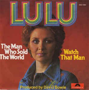 Lulu - The Man Who Sold The World / Watch That Man (Vinyl