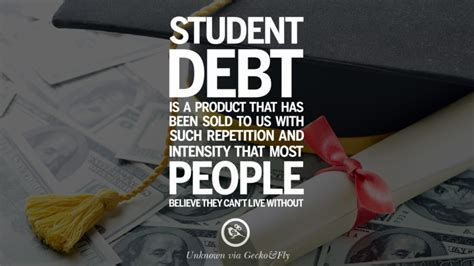 10 Quotes On Student Loan Debts And Debt Forgiveness