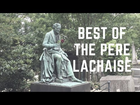 The Treasures of the Père Lachaise Cemetery Part I