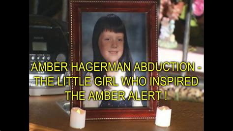 AMBER HAGERMAN ABDUCTION - THE LITTLE GIRL WHO INSPIRED