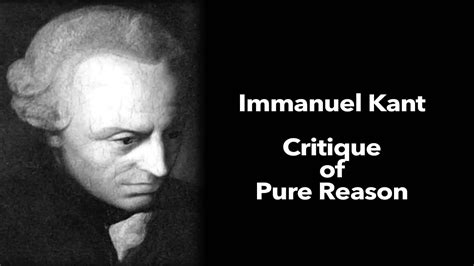 Immanuel Kant - critique of pure reason - Part 1 - YouTube