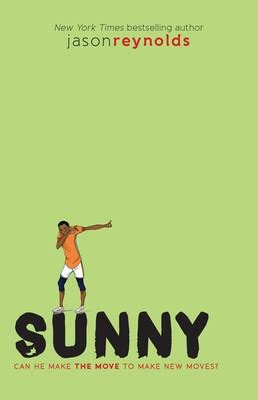 Sunny   Book by Jason Reynolds   Official Publisher Page