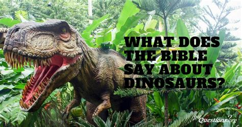 What does the Bible say about dinosaurs? Are there